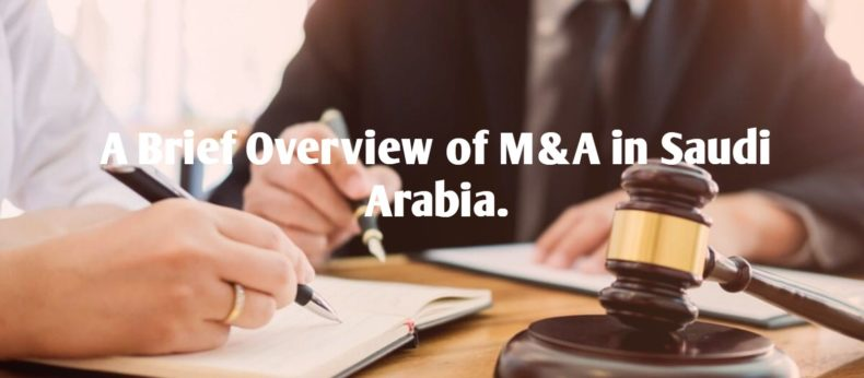 A Brief Overview of M&A in Saudi Arabia